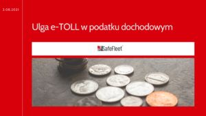Read more about the article e-TOLL – ulga w podatku dochodowym