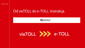 Read more about the article Od viaTOLL do e-TOLL. Instrukcja